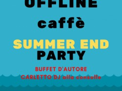 SUMMER END PARTY - OFFLINE
